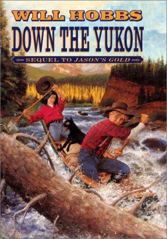 Down the Yukon by Will Hobbs