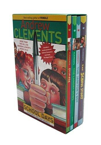 Andrew Clements School Days Boxed Set (Frindle, The Landry News, The Janitor's Boy, School Story, excerpt from The Report Card) by Andrew Clements