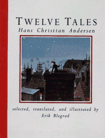 Twelve tales by Hans Christian Andersen