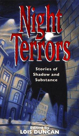 Night Terrors: Stories Of Shadow And Substance by Lois Duncan