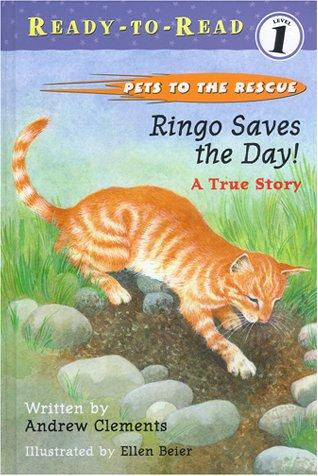 Ringo Saves the Day! A True Story by Andrew Clements