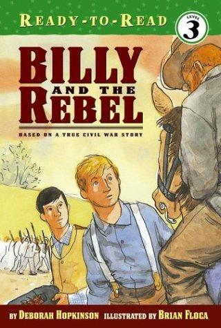 Billy and the Rebel by Deborah Hopkinson