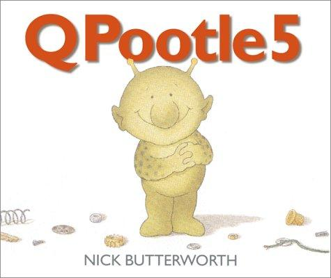 QPootle 5 by Nick Butterworth