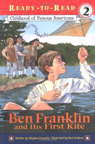 Ben Franklin and his first kite by Stephen Krensky