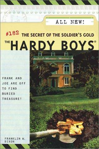 The secret of the soldier's gold by Franklin W. Dixon