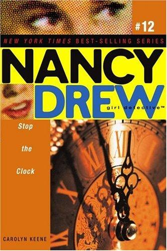 Stop the clock by Carolyn Keene