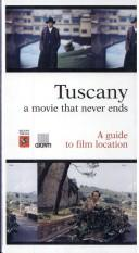 Tuscany A Movie That Never Ends by M. Cristina Zannoner