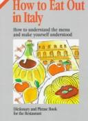 How to Eat Out in Italy (How to Eat Out in) (How to Eat Out in) by Maria Martinelli