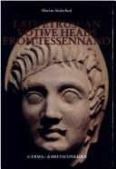Late Etruscan Votive Heads from Tessennano by Martin Soderlind
