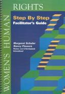 Women's Human Rights Step by Step by Margaret Schuler