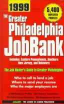 The Greater Philadelphia JobBank 1999 (JobBank Series) by Steven Graber