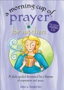 Morning Cup of Prayer for Frie by Kim Bright-Fey