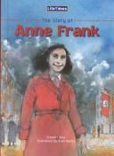 The Story of Anne Frank (Lifetimes) by Ross, Stewart.